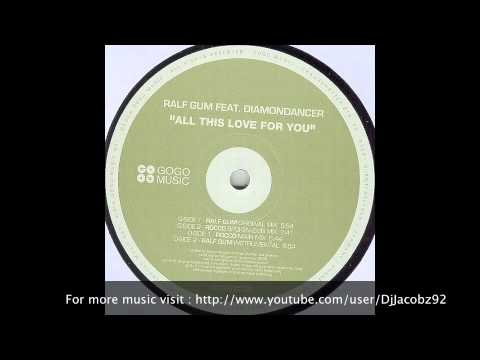 Ralf GUM Feat Diamondancer - All this Love for You (Rocco Spoken Mix)