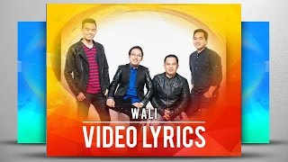 Wali - Takkan Pisah (Official Video Lyrics NAGASWARA) #17walitakkanpisah Video