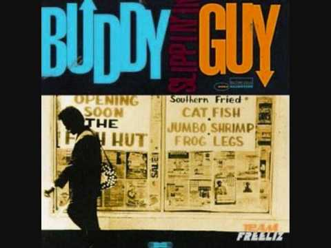 Buddy Guy - I Smell Trouble
