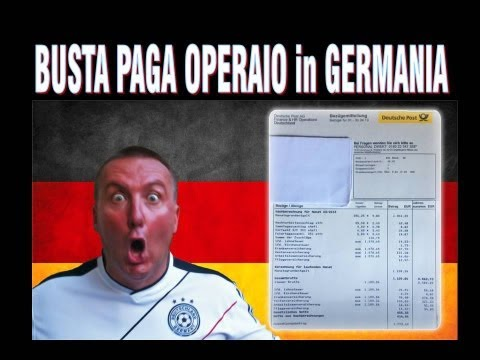 busta paga di un operaio in germania: guardate e traete le conclusioni!