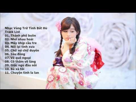Liên Khúc Nhạc Vàng Trữ Tình Remix Hay Nhất 2015 - LK Thành Phố Buồn