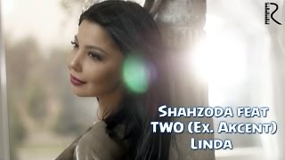Shahzoda feat TWO Linda pop music videos 2016