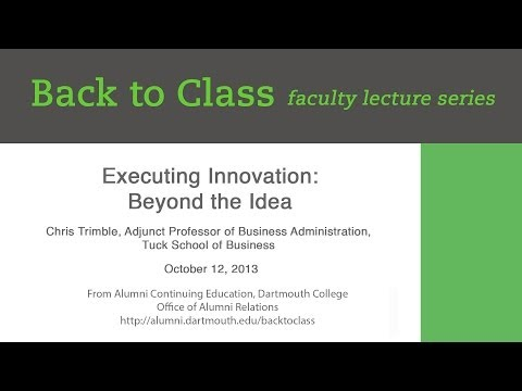 Executing Innovation: Beyond the Idea