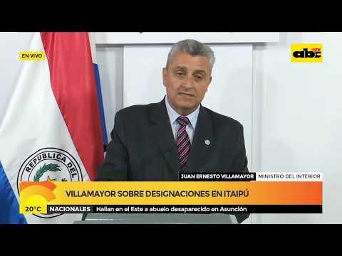 Villamayor sobre designaciones en ITAIPU