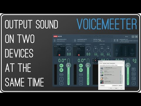 VOICEMEETER: Output sound on two devices simultaneously | Use two audio devices at the same time