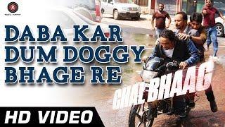 Daba Kar Dum Doggy - Song Video - Chal Bhaag