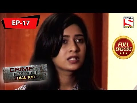 Crime Patrol Dial 100 - ক্রাইম প্যাট্রোল - Bengali - Full Episode 17 - 13th April, 2019