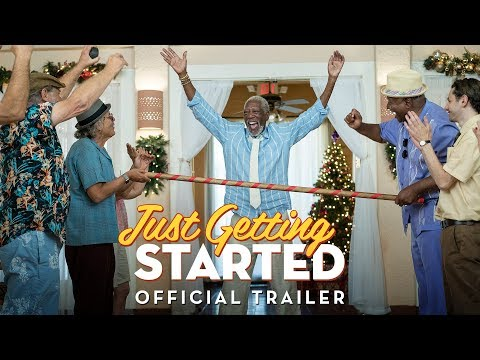 Just Getting Started (Trailer)