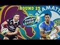 Brisbane Broncos vs Parramatta Eels   Rugby League Live 4   Round 25 w/SharknadoTV