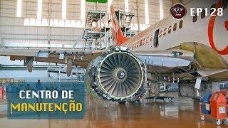 Como é o Centro de Manutenção do Boeing 737 da Gol?