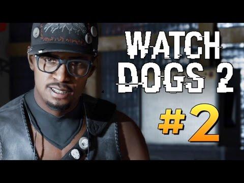 Watch Dogs 2 - ПЕРВЫЕ ХАКЕРСКИЕ ЗАДАНИЯ #2