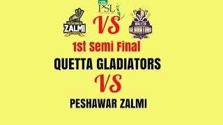 PSL=2019🔥QTG-vs-PSZ-1st Semi Final psl t20 match🔥Playing 11 preview & match analysis||