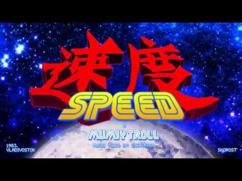 Mumiy Troll - Speed