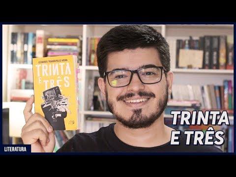 TRINTA E TRÊS - Leonardo Triandopolis I Resenha