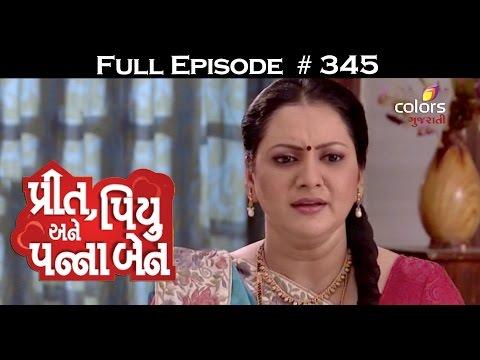 Preet-Piyu-anne-Pannaben--26th-May-2016--પ્રીત-પિયુ-અને-પન્નાબેન--Full-Episode