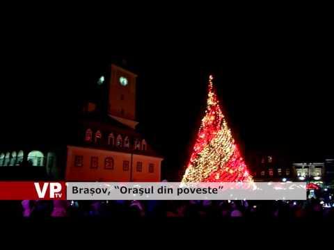 "Brașov, ""Oraşul din poveste"""
