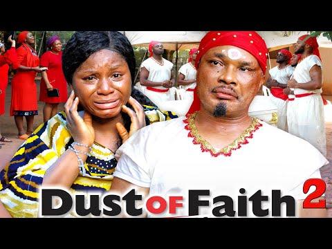 DUST OF FAITH SEASON 2 {NEW MOVIE} - 2020 LATEST NIGERIAN NOLLYWOOD MOVIE
