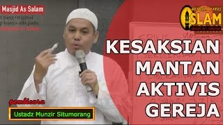 Video Kesaksian Mantan Aktivis Gereja || Ustadz Munzir Situmorang MP3, 3GP, MP4, WEBM, AVI, FLV September 2018