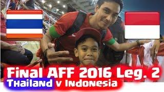 Download Video Final Piala AFF Cup 2016 Leg 2 - Thailand vs Indonesia  - Kalah Tetap Semangat! MP3 3GP MP4