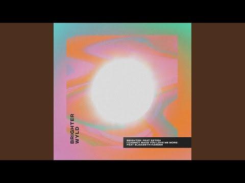 Brighter (feat. Sstedi)