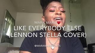 Like Everybody Else - Lennon Stella Cover~