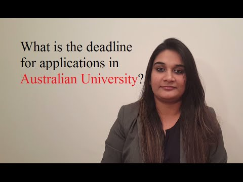 What is the deadline for applications in Australian Universities?