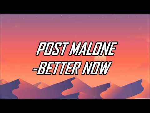 Video Post Malone - Better Now (Lyrics) (Official Audio) download in MP3, 3GP, MP4, WEBM, AVI, FLV January 2017