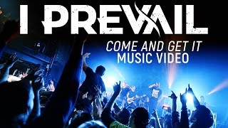 Video I Prevail - Come And Get It (Official Music Video) MP3, 3GP, MP4, WEBM, AVI, FLV Juli 2017