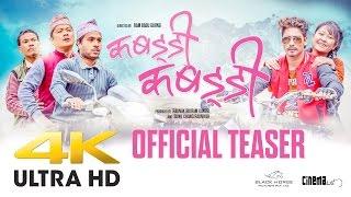 Kabaddi Kabaddi (Official Teaser) 4K UHD Starring Dayahang Rai & Saugat Malla