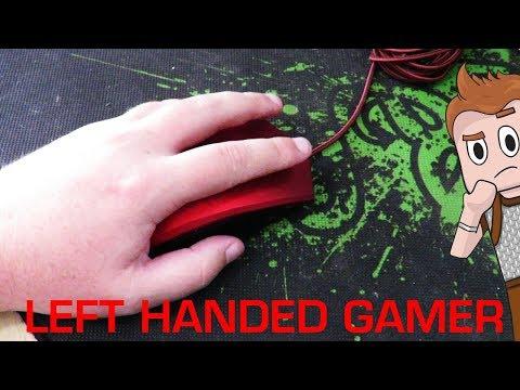 Being a left handed gamer
