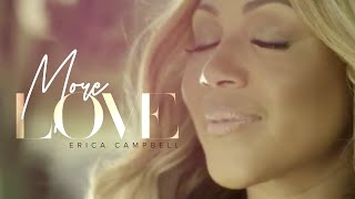Erica Campbell - More Love