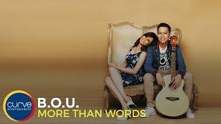 Video B.O.U |More Than Words | Official Lyric video MP3, 3GP, MP4, WEBM, AVI, FLV April 2018
