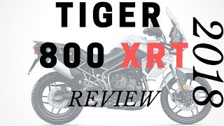 3. 2018 Triumph Tiger 800 XRT Review - from a tiger 800 owner