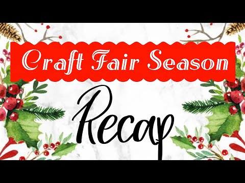 Craft Fair Season RECAP | 2018 Craft Fair Series