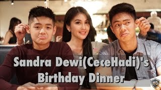 Video Sandra Dewi(CeceHadi)'s Birthday Dinner MP3, 3GP, MP4, WEBM, AVI, FLV Oktober 2017