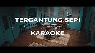 Haqiem Rusli - Tergantung Sepi (Rock Instrumental Karaoke) Lyric on Screen
