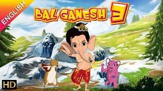 Bal Ganesh 3 OFFICIAL Full Movie (English)   Kids Animated Movie – HD   Shemaroo Kids
