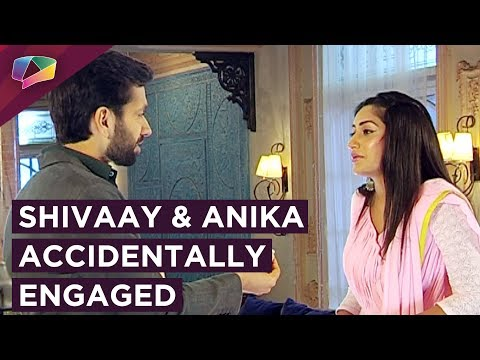 Shivaay And Anika Get Engaged Unintentionally | Is