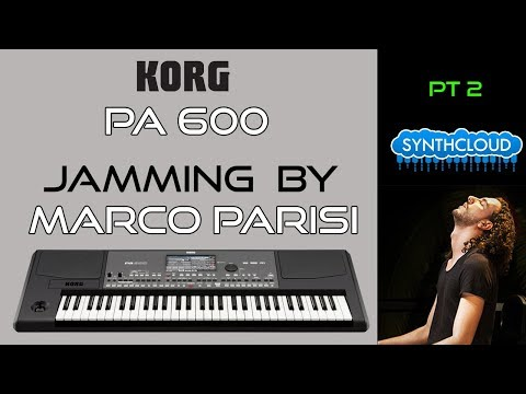 Korg Pa600 arranger performed by official Korg Demonstrator Marco Parisi part 2