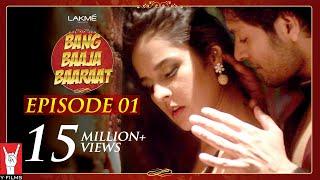 Video Bang Baaja Baaraat - Full Episode 01 MP3, 3GP, MP4, WEBM, AVI, FLV April 2018