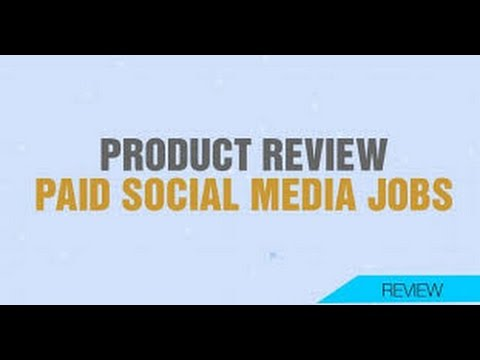 Paid Social Media Jobs Review-Legitimate Work At Home Jobs
