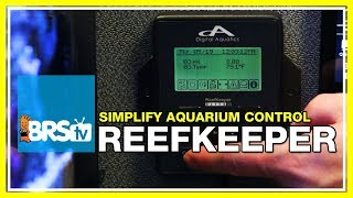 Week 44: Aquarium Controller How To's - Digital Aquatics Reefkeeper | 52 Weeks of Reefing #BRS160