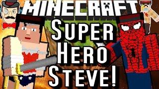 Minecraft SUPERHERO STEVE! Become Spider-Man, Wonder Woman&More!