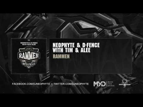 Neophyte & D-Fence with Tim & Alee - Rammen