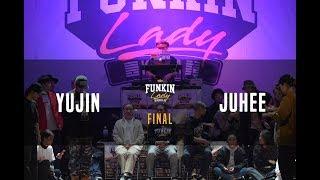Yu Jin vs Juhee – Funkin'lady KOREA 2018 FINAL