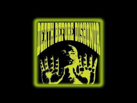 DEATH BEFORE DISHONOR (Pre-Supertouch) - 1987 Session