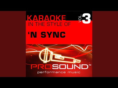 Pop (Karaoke With Background Vocals) (In The Style Of 'N Sync)