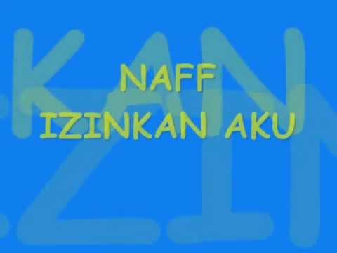 Naff Izinkan Aku