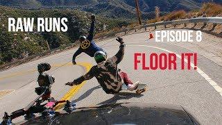 Video Raw Runs Episode 8: Floor It MP3, 3GP, MP4, WEBM, AVI, FLV September 2018