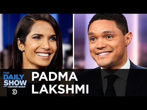"Padma Lakshmi - Savoring Life as a ""Top Chef"" Host & Fighting for Human Rights 
